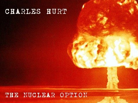 The Nuclear Option –